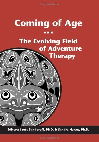Coming Of Age The Evolving Field Of Adventure Therapy